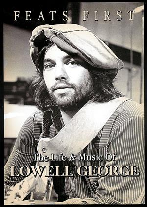 Feats First: The Life and Music of Lowell George Online DVD Rental