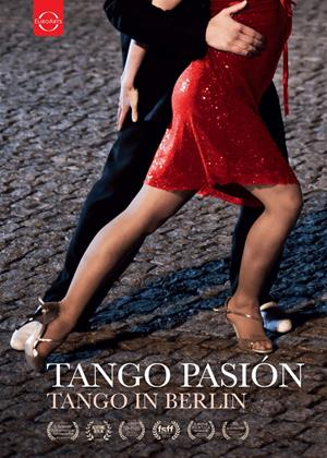 Tango Pasion: Tango in Berlin Online DVD Rental