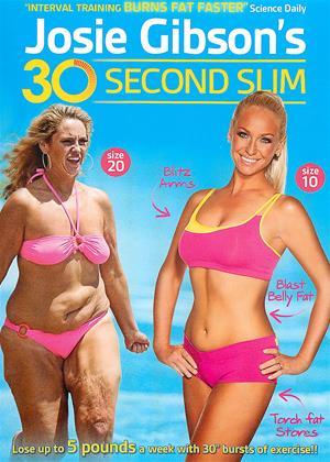 Rent Josie Gibson's 30 Second Slim Online DVD Rental