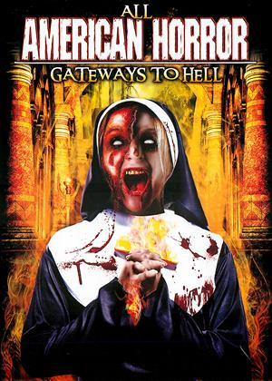 Rent All American Horror: Gateways to Hell Online DVD Rental