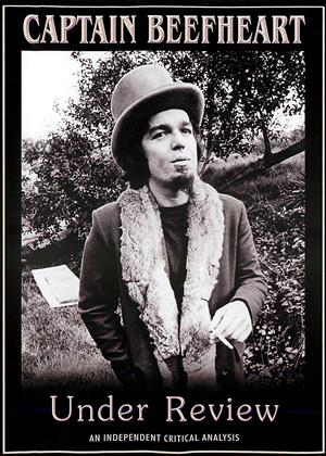 Rent Captain Beefheart: Under Review Online DVD Rental