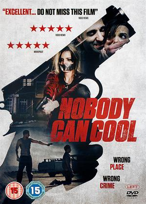 Nobody Can Cool Online DVD Rental