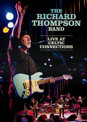 The Richard Thompson Band: Live at Celtic Connections Online DVD Rental