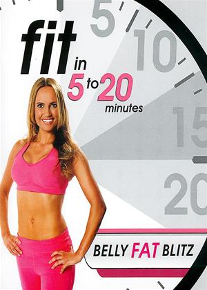 Rent Fit in 5 to 20 Minutes: Belly Fat Blitz Online DVD Rental