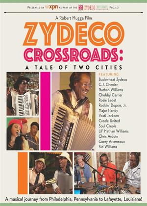 Zydeco Crossroads: A Tale of Two Cities Online DVD Rental