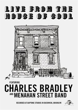 Rent Charles Bradley: Live from the House of Soul Online DVD Rental