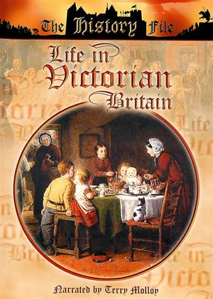 Rent Life in Victorian Britain Online DVD Rental