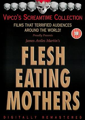 Flesh Eating Mothers Online DVD Rental