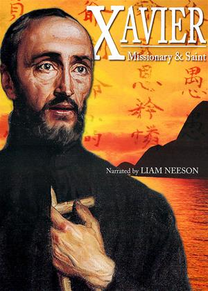 Xavier: Missionary and Saint Online DVD Rental