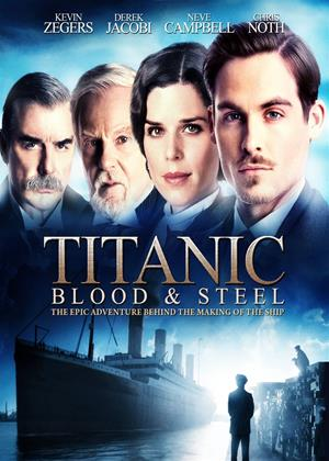 Rent Titanic: Blood and Steel Online DVD Rental