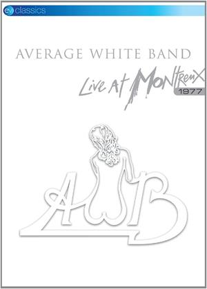 Rent Average White Band: Montreux 1977 Online DVD Rental