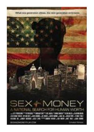 Rent Sex + Money: A National Search for Human Worth Online DVD Rental