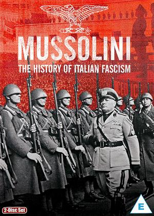 Rent Mussolini: The History of Italian Fascism Online DVD Rental