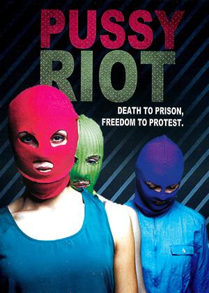 Rent Pussy Riot: Death to Prison, Freedom to Protest Online DVD Rental