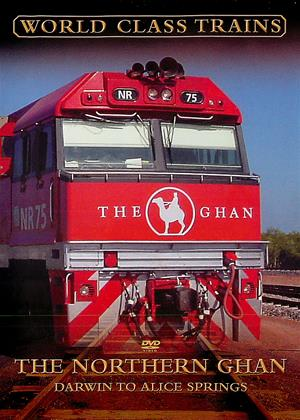Rent World Class Trains: The Northern Ghan: Darwin to Alice Springs Online DVD Rental