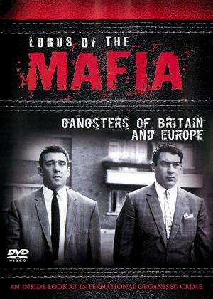 Rent Lords of the Mafia: Gangsters of Britain and Europe Online DVD Rental