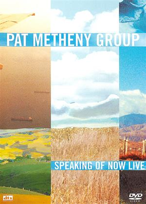 Pat Metheny Group: Speaking of Now Live Online DVD Rental