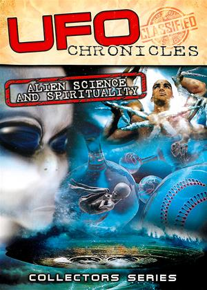 UFO Chronicles: Alien Science and Spirituality Online DVD Rental