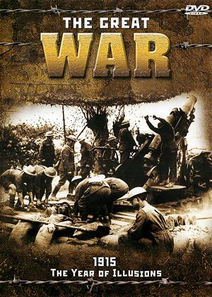 The Great War: 1915: The Year of Illusion Online DVD Rental