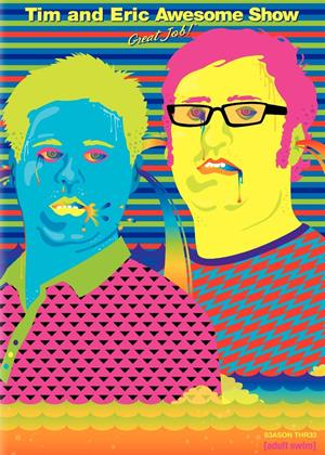 Tim and Eric: Series 3 Online DVD Rental