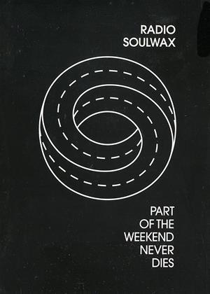 Radio Soulwax: Part of the Weekend Never Dies Online DVD Rental