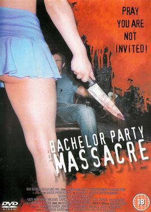Bachelor Party Massacre Online DVD Rental