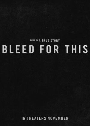 Bleed for This Online DVD Rental