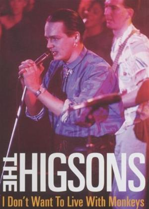 Higsons: I Don't Want to Live with Monkeys Live Online DVD Rental