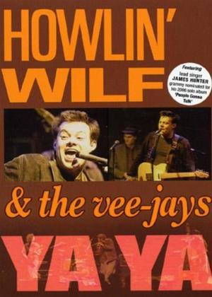 Rent Howlin' Wilf and the Veejays: Ya Ya Online DVD Rental