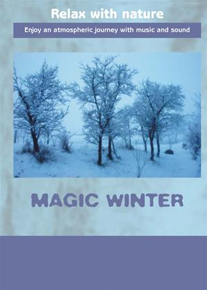 Rent Magic Winter: Relax with Nature Online DVD Rental