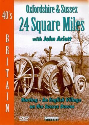 Rent 40s Britain: 24 Square Miles: Oxfordshire and Sussex Online DVD Rental