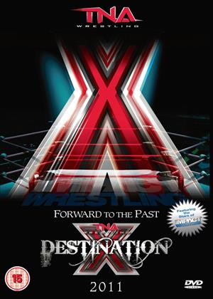 Rent TNA Wrestling: Destination X Online DVD Rental