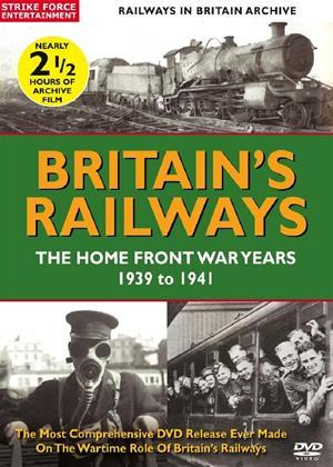 Rent British Railways: The Home Front War Years: 1939 to 1941 Online DVD Rental