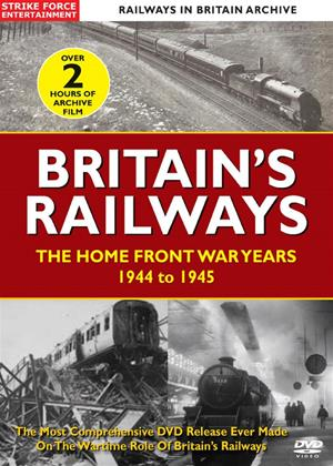 Rent British Railways: The Home Front War Years - 1944 to 1945 Online DVD Rental