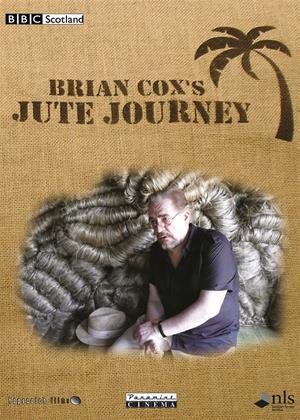 Brian Cox's Jute Journey Online DVD Rental