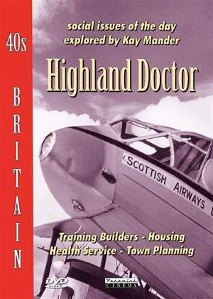 Rent 40s Britain: Highland Doctor Online DVD Rental