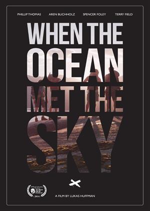 When the Ocean Met the Sky Online DVD Rental
