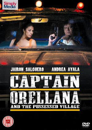 Captain Orellana and the Possessed Village Online DVD Rental