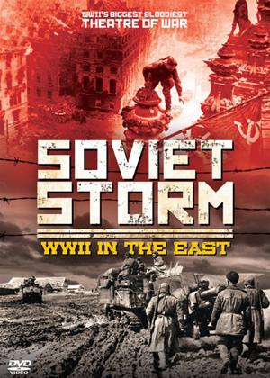 Rent Soviet Storm: WWII in the East Online DVD Rental