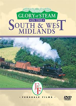 Rent Glory of the Steam in the South and West Midlands Online DVD Rental