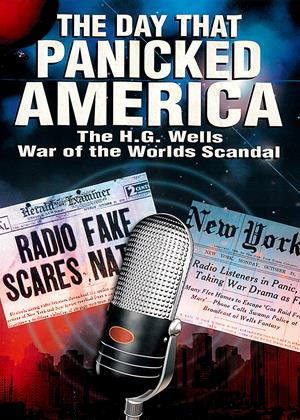 Rent The H.G. Wells: War of the Worlds Scandal (aka The Day That Panicked America) Online DVD Rental