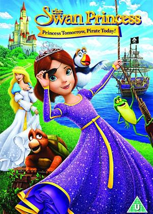 Rent The Swan Princess: Princess Tomorrow, Pirate Today Online DVD Rental