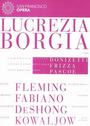 Rent Lucrezia Borgia: San Francisco Opera (Frizza) Online DVD Rental