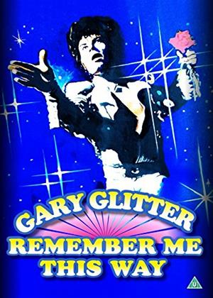 Rent Gary Glitter: Remember Me This Way Online DVD Rental