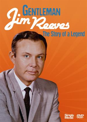 Rent Gentleman Jim Reeves: The Story of a Legend Online DVD Rental