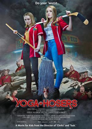 Yoga Hosers Online DVD Rental