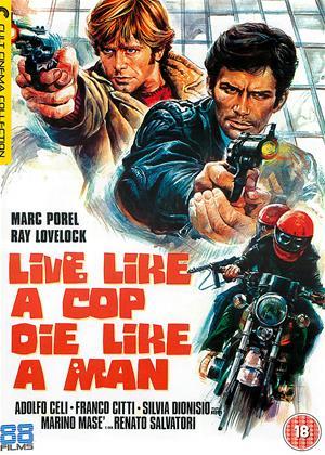 Live Like a Cop, Die Like a Man Online DVD Rental