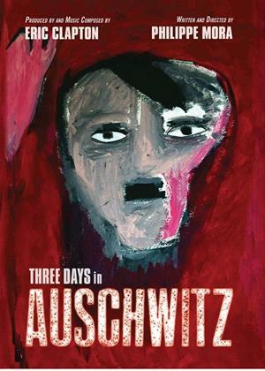 Three Days in Auschwitz Online DVD Rental