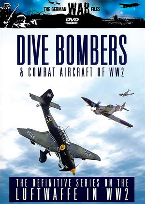 Rent The German War Files: Dive Bombers and Combat Aircraft of WW II Online DVD Rental