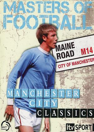 Manchester City: Masters of Football Online DVD Rental